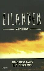 Eilanden / Zeneria - Timo Descamps, Luc Descamps (ISBN 9789462342651)