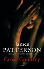 Cross Country - James Patterson (ISBN 9789023434580)