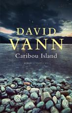 Caribou Island - David Vann (ISBN 9789023466499)