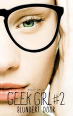 Geek girl blundert door / 2 - Holly Smale (ISBN 9789025756925)