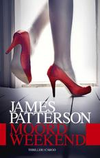 Moordweekend - James Patterson (ISBN 9789023473237)
