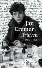 Brieven 1956-1996 - Jan Cremer