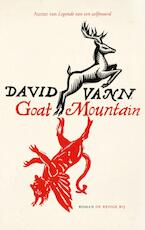 Goat mountain - David Vann (ISBN 9789023484219)