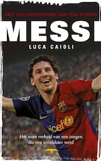 Messi - Luca Caioli (ISBN 9789060058725)