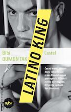 Latino king - Bibi Dumon Tak (ISBN 9789045113807)