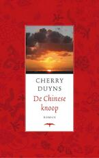 De Chinese knoop - C. Duyns