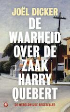 De waarheid over de zaak Harry Quebert - Joël Dicker (ISBN 9789023490814)