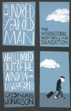 Hundred-Year-Old Man Who Climbed Out of the Window and Disap - jonas jonasson (ISBN 9780349141800)