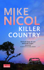 Killer Country - Mike Nicol (ISBN 9789044532647)