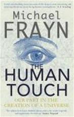 The human touch - Michael Frayn (ISBN 9780571232185)
