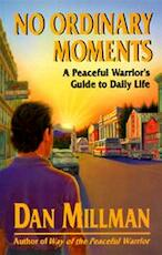 No Ordinary Moments - Dan Millman (ISBN 9780915811403)