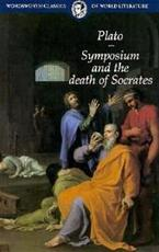 Symposium and the death of Socrates - Plato (ISBN 9781853264795)