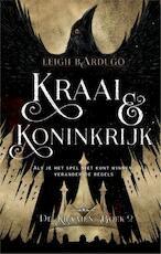 Crooked Kingdom - Leigh Bardugo (ISBN 9789020679465)