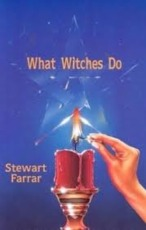 What Witches Do - Stewart Farrar (ISBN 9780919345171)