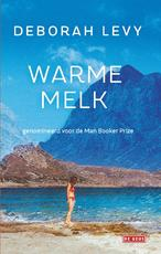 Warme melk - Deborah Levy (ISBN 9789044538854)