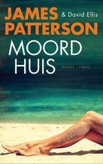 Moordhuis - James Patterson (ISBN 9789023467601)