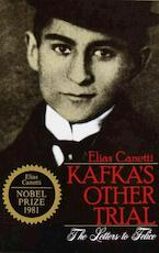 Kafka's Other Trial - Elias Canetti (ISBN 9780805207057)