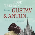 Gustav & Anton - Rose Tremain (ISBN 9789044539349)
