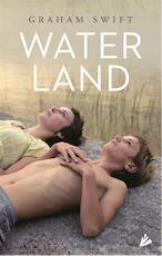 Waterland - Graham Swift (ISBN 9789048841837)