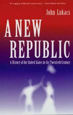 New Republic - John Lukacs (ISBN 9780300104295)