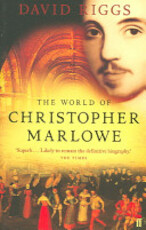 The World of Christopher Marlowe - David Riggs (ISBN 9780571221608)