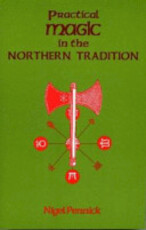 Practical Magic in the Northern Tradition - Nigel Pennick (ISBN 9781870450164)