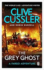 The Grey Ghost - Clive Cussler (ISBN 9781405937078)