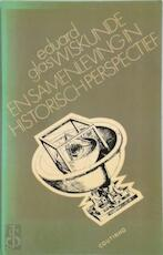 Wiskunde en samenl. in hist. perspectief. - Glas (ISBN 9789062835751)