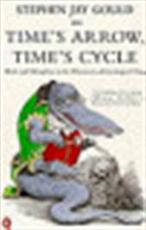 Time's arrow, time's cycle - Stephen Jay Gould (ISBN 9780140135725)