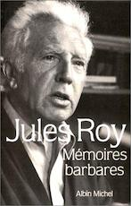 Mémoires barbares - Jules Roy (ISBN 9782226035318)