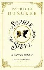 Sophie and the Sibyl - Patricia Duncker (ISBN 9781408860533)