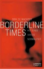 Borderline times - Dirk de Wachter (ISBN 9789020996760)