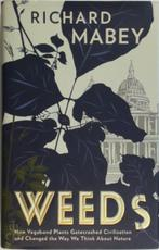 Weeds - Richard Mabey (ISBN 9781846680762)