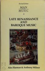 Man and His Music Part II: Late Renaissance and Baroque Music