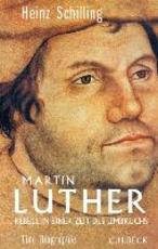 Martin Luther - Heinz Schilling (ISBN 9783406696879)