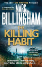 The Killing Habit - Mark Billingham (ISBN 9780751566963)