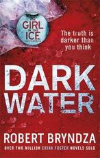 Dark water - robert bryndza (ISBN 9780751571301)