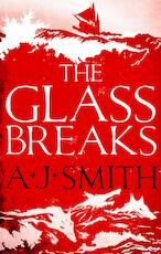 Form and void (01): the glass breaks - a. j. smith (ISBN 9781786696908)