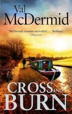 Cross and burn - val mcdermid (ISBN 9780751551273)