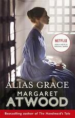 Alias grace (netflix tie-in) - margaret atwood (ISBN 9780349010717)