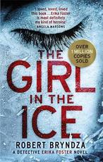 Girl in the ice - robert bryndza (ISBN 9780751570656)