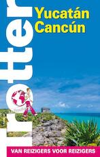 Trotter Yucatan - Cancun (ISBN 9789401466318)