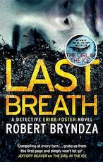 Last breath - robert bryndza (ISBN 9780751571318)