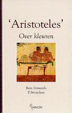 Over kleuren - Aristoteles, P. Struycken (ISBN 9789055731299)