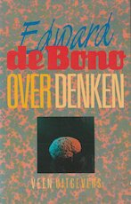 Over denken - Edward de Bono, Th.H.J. Tromp (ISBN 9789020418729)