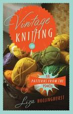 Vintage Knitting - Liza Hollingsworth (ISBN 9781908402974)