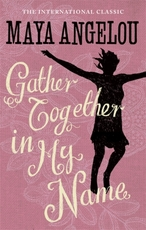 Gather together in my name - maya angelou (ISBN 9781844085026)