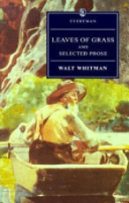 Leaves of Grass and Selected Prose - Walt Whitman, C. W. E. Bigsby (ISBN 9780460874755)