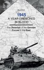 A year drenched in blood - Perry Pierik (ISBN 9789461538529)