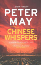 Chinese Whispers - Peter May (ISBN 9781784295349)